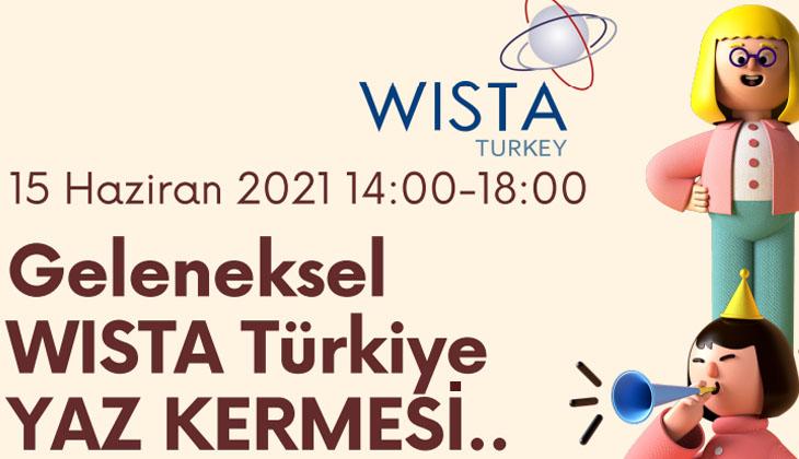 Geleneksel Wista Türkiye Yaz Kermesi bugün yapılacak
