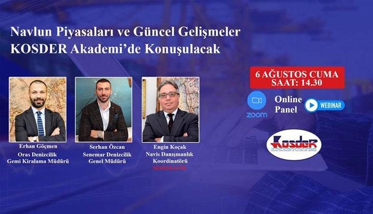 NAVLUN PİYASALARININ NABZI KOSDER AKADEMİ'DE TUTULACAK